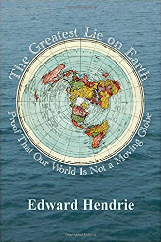The Greatest Lie on Earth Proof That Our World Is Not a Moving Globe.jpg